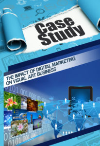 case Study - Lead magnet -free stuff - th eimpact of digital marketing on visual art business- by precise persona