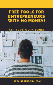 lead magnet - free stuff for entrepreneurs - founders - Free tools for entrepreneurs with no money - get your work done by precise persona
