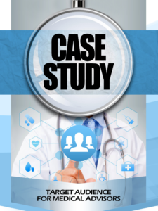 Case study - precise buyer persona or customer avatar for medical advisors, practioners. ideal clients